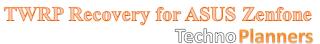 TWRP Recovery Zenfone