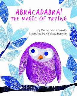 Abracadabra!: The Magic of Trying