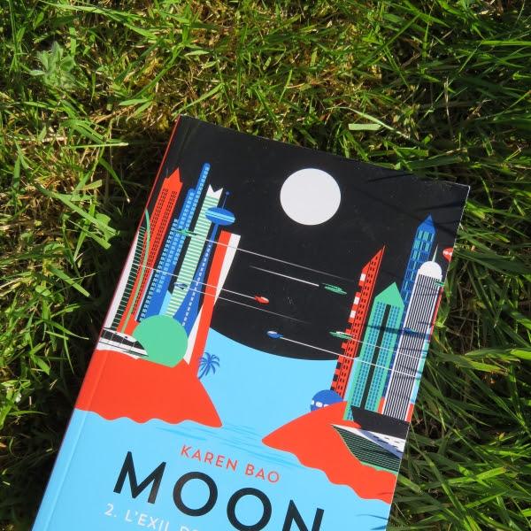 Moon, tome 2 : L'exil de la colombe de Karen Bao
