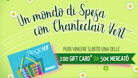 Logo Chanteclair Vert ''Un mondo di spesa'' e vinci 100 gift card da 50€