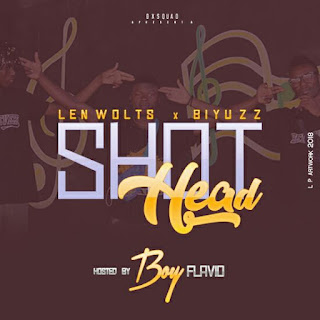 Len Wolts & Biyuzzy - Head Shot (Prod. By Atitude Records)