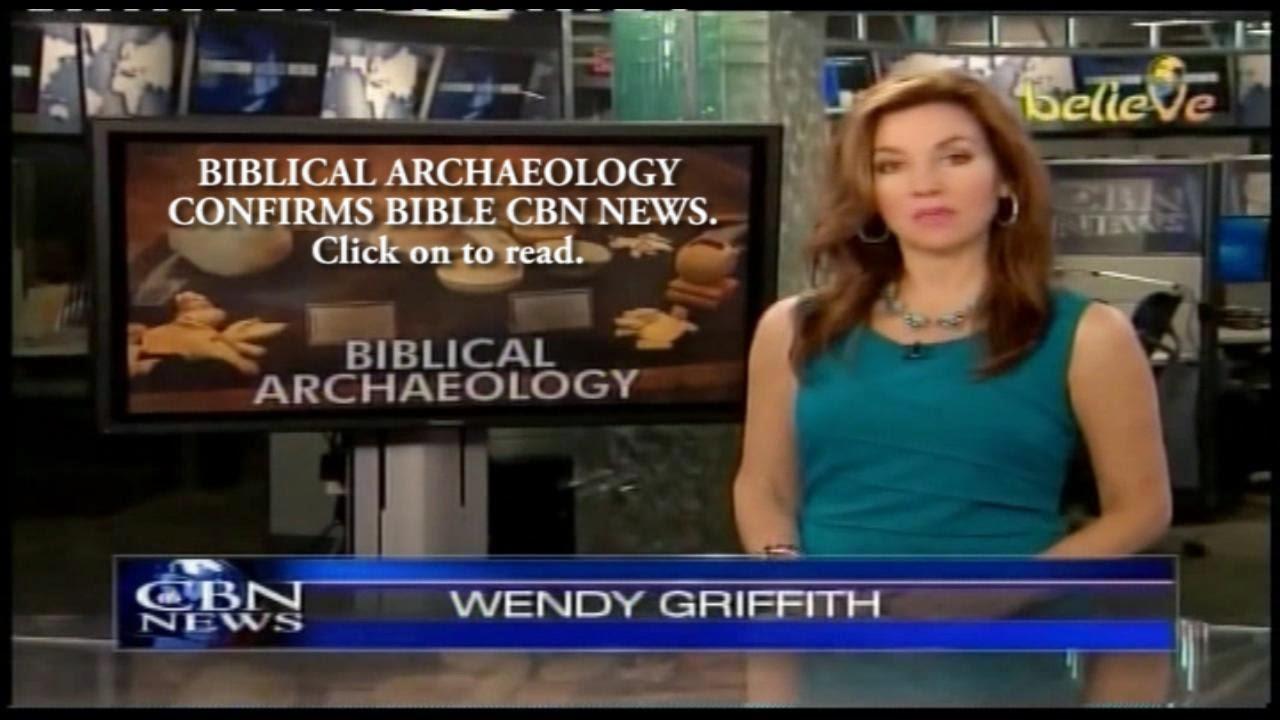 BIBLICAL ARCHAEOLOGY CONFIRMS BIBLE CBN NEWS. Watch video here.