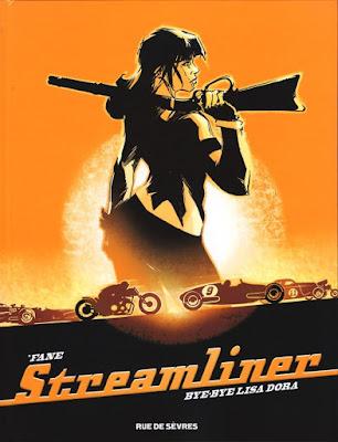 Streamliner - Bye-bye Lisa Dora Editions Rue de Sèvres