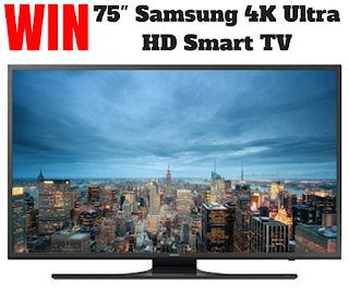 "Enter to WIN a 75"" Samsung 4K Ultra HD Smart TV"