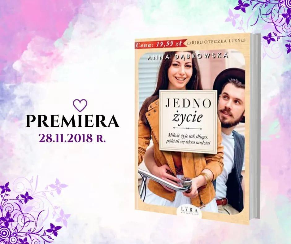 Anna Dąbrowska - Jedno życie - Wydawnictwo LIRA - Zapowiedź