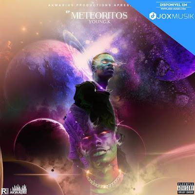 Young K - Meteoritos (EP)