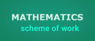 MATHEMATICS: First Term's Scheme of Work for SSS 1 - 3