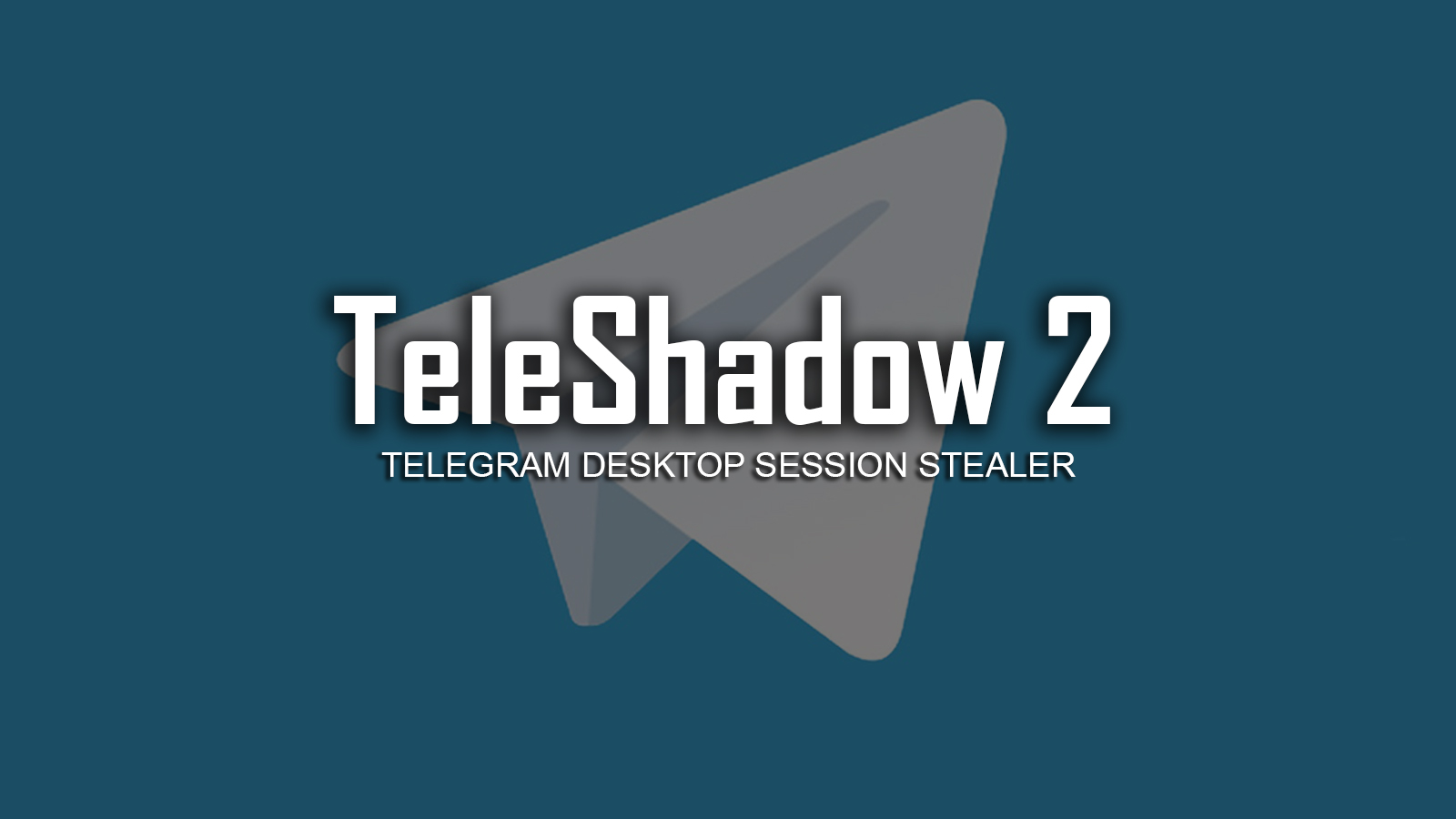 TeleShadow 2 - Telegram Desktop Session Stealer