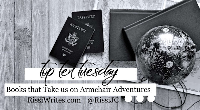Top Ten Tuesday | Books that Take us on Armchair Adventures