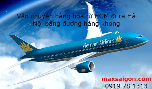 Dịch vụ vận chuyển, gửi hàng từ HCM đi ra Hà nội bằng đường hàng không giá rẻ