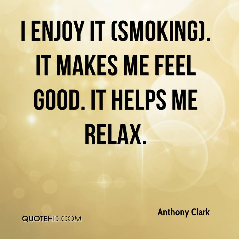 enjoy smoking quotes
