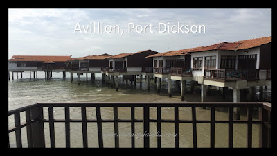 Review : Avillion, Port Dickson