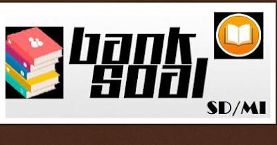 Download Kumpulan Buku Bank Soal Kelas VI (6) SD/MI Lengkap Soal Mulai Tahun 2000, http://www.librarypendidikan.com