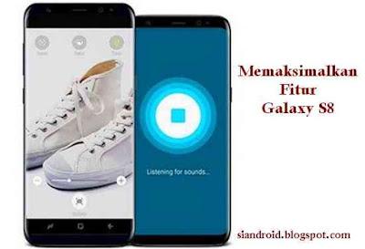 Galaxy S8 fitur maksimal