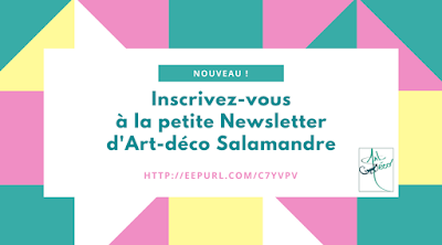 Newsletter, art-deco Salamandre, inscription, actualité