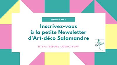 Newsletter, art-deco Salamandre, inscription, actualité