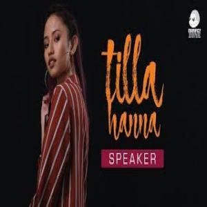 lirik-lagu-tilla-hanna---speaker