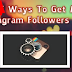 Get A Lot Of Instagram Followers Free