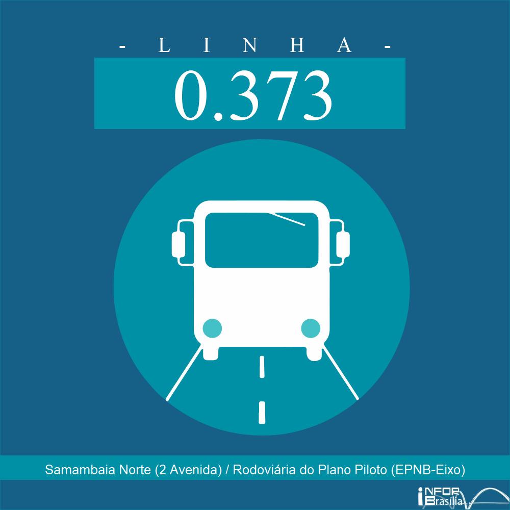 Horário e Itinerário 0.373 - Samambaia Norte (2 Avenida) / Rodoviária do Plano Piloto (EPNB-Eixo)