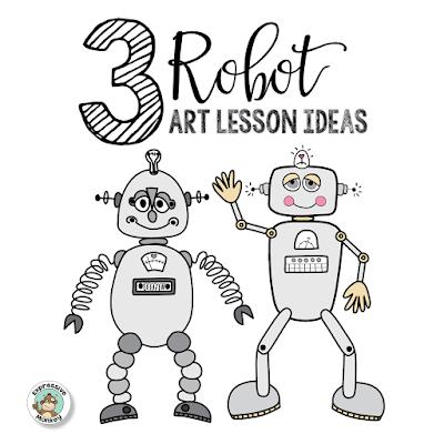 3 Robot Art Lesson Ideas - Robot Project Ideas - Drawing a Robot - Making a 3D Robot