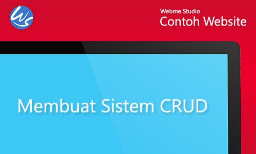 Contoh Website Membuat Sistem CRUD