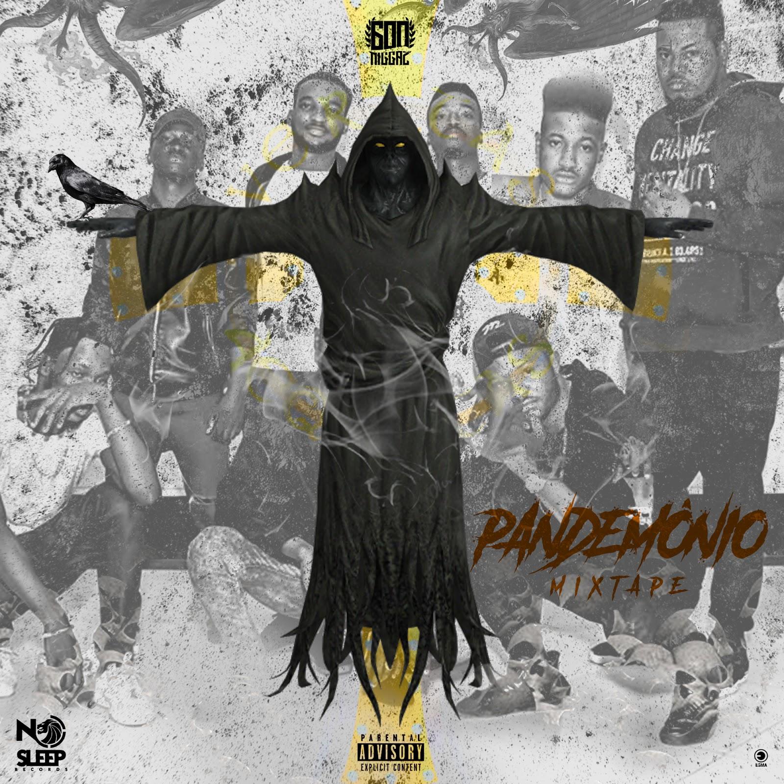 600 Niggaz Apresentam Nova Mixtape - #PANDEMÔNIO