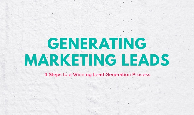 4 Steps to a Winning Lead Generation Process