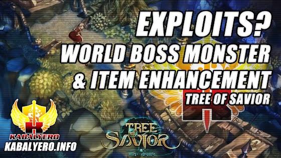 World Boss Monster And Item Enhancement Exploits ★ Tree Of Savior