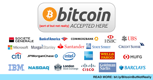 Top Global Banks and Tech Companies Can No Longer Ignore Bitcoin BUT... ~ Harryleaks