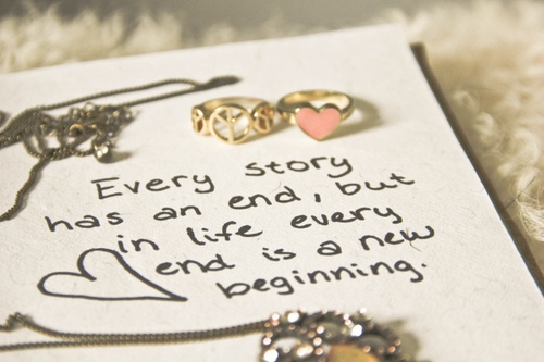 in life every end is a new beginning