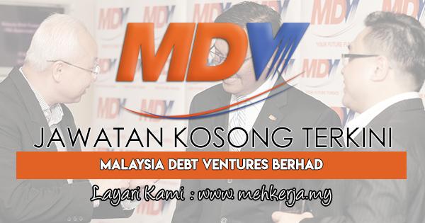 Jawatan Kosong Terkini 2018 di Malaysia Debt Ventures Berhad
