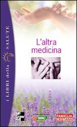 L'altra medicina - Paolo Marzorati