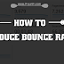 5 Simple Webmaster's Trick To Reduce Bounce Rate