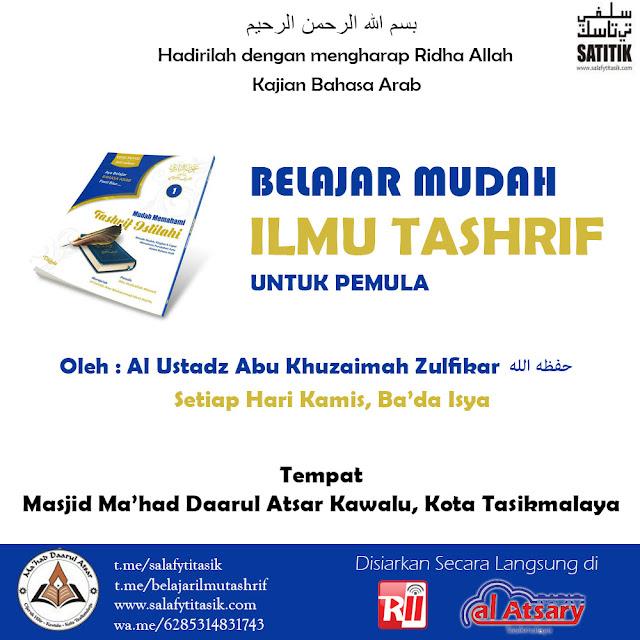 [AUDIO] Kajian Belajar Mudah Ilmu Tashrif - Ustadz Abu Khuzaimah Zulfikar