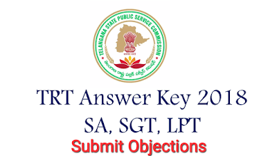 TRT 2017 SGT SA LP PET  Answer Key Objections Submission @tspsc.gov.in