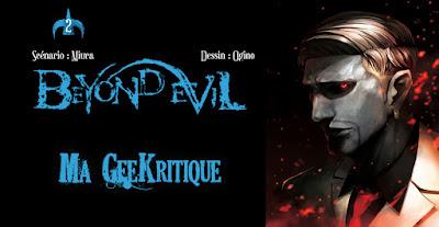 [GeeKritique] Ma critique de Beyond Evil Tome 2