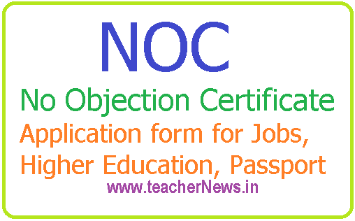 NOC No Objection Certificate Application form for Jobs, Higher Education, Passport