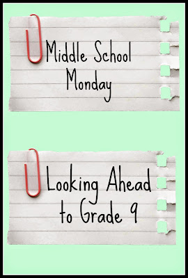Middle School Monday - Looking Ahead to Grade 9 on Homeschool Coffee Break @ kympossibleblog.blogspot.com