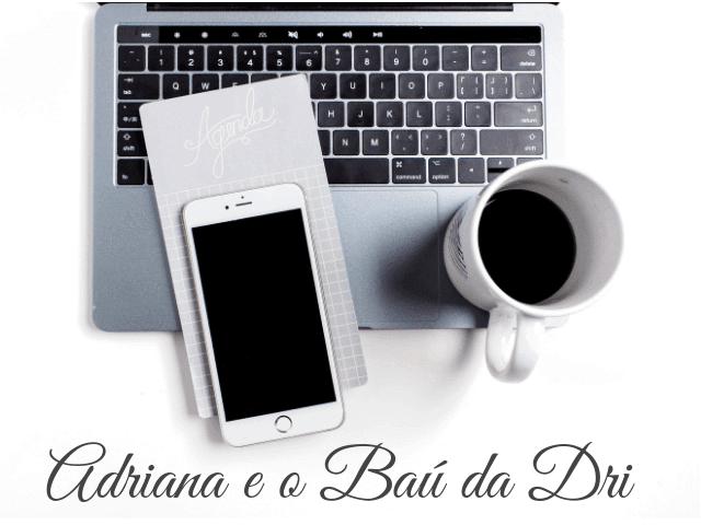 Adriana a autora do blog Baú da Dri