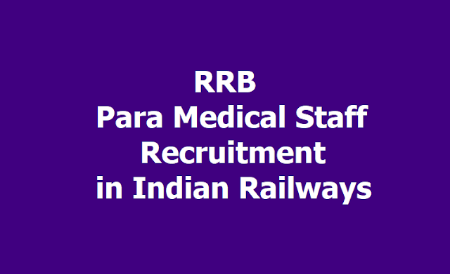RRB Para Medical Staff Recruitment