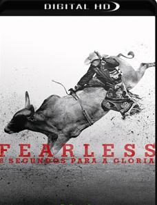 Fearless – 8 Segundos para a Glória 2016 – 1ª Temporada Completa Download – WEB-DL 720p Dual Áudio