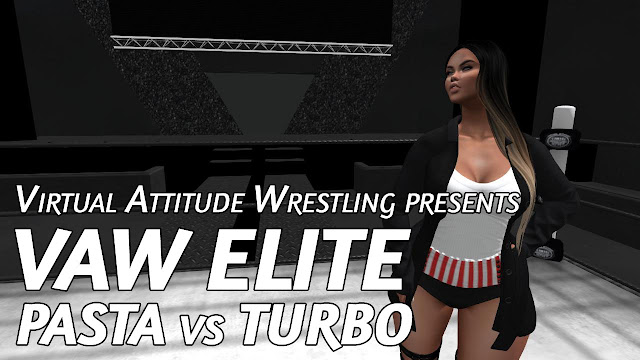 VAW ELITE By Virtual Attitude Wrestling In Second Life (10/6/2018) • PASTA vs TURBO