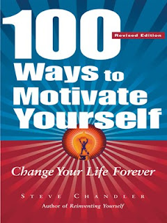 100 ways to motivate yourself steve chandler