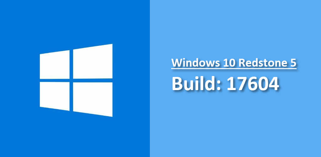 Microsoft released Windows 10 Redstone 5 build 17604 to Windows Insiders in the Skip Ahead
