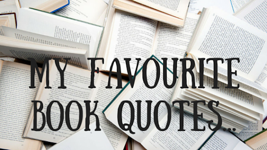 My Favourite Book Quotes