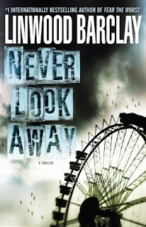 Review: Never Look Away by Linwood Barclay