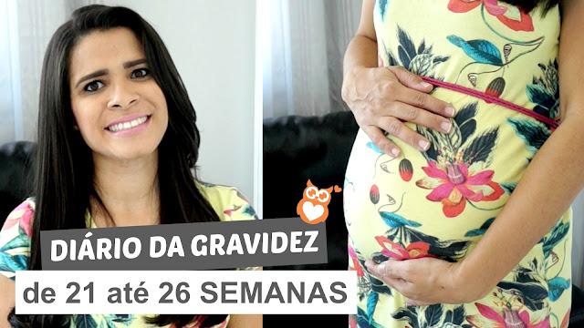 Diário da gravidez: de 21 até 26 semanas (segunda gravidez)