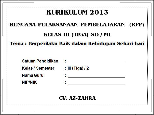 RPP K13 SD KELAS 3 SEMESTER 2 - Berperilaku Baik dalam Kehid