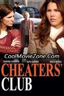 Cheaters' Club (2006)