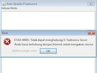 Solusi Ampuh Error ETAX-40001 e-Faktur Tidak Dapat Menghubungi EtaxInvoice Server